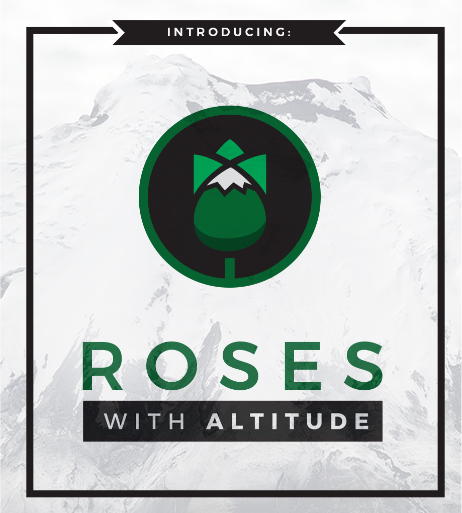 Roses with Altitude